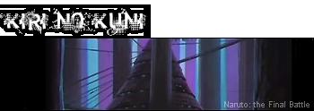 Naruto The Final Battle le forum rpg 12%20Kiri%20no%20Kuni