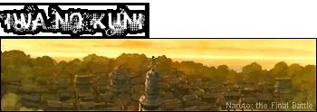 Naruto The Final Battle le forum rpg 15%20Iwa%20no%20Kuni