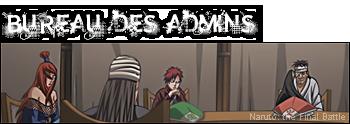 Naruto The Final Battle le forum rpg 02%20Bureau%20des%20admins